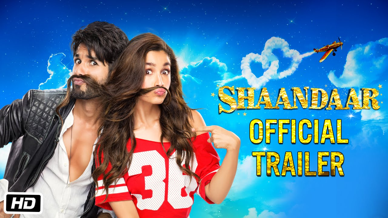 Shaandaar Movie